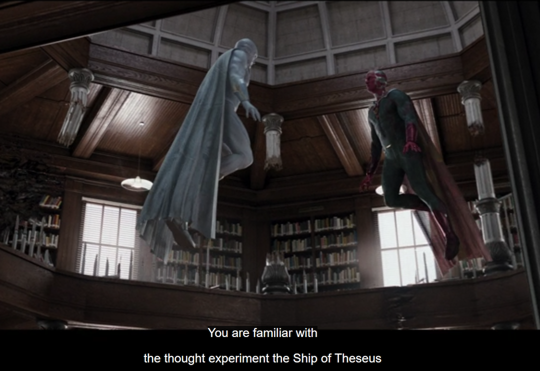 Will the real Ship of Theseus, I mean Vision, please stand up--and fly around the room?